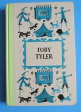 JUNIOR DELUXE EDITION~TOBY TYLER or TEN WEEKS WITH A CIRCUS~OTIS~1958~HB~1+ SHIP