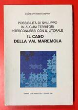 FRANCESCO CESARINI - IL CASO DELLA VAL MAREMOLA - 1981 IANNUCCELLI/CENGIO (UM)