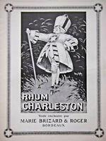 PUBLICITÉ DE PRESSE 1927 RHUM CHARLESTON PAR MARIE BRIZARD & ROGER BORDEAUX