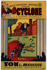 Cyclone L'homme atomique n°7 1947 TBE