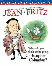 Where Do You Think You're Going, Christopher Columbus? by Jean Fritz (1997, Pape