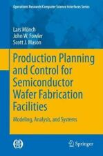 Production Planning and Control for Semiconductor Wafer Fabrication...