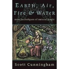 Earth, Air, Fire, and Water: More Techniques of Natural Magic/ The Magical House
