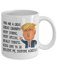 Funny Donald Trump Great Grandpa Coffee Mug 11 oz Best Gift Cup Grandfather m45