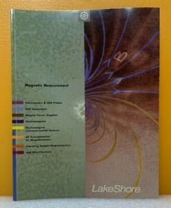 LakeShore Magnetic Measurement Product Catalog and Reference Guide.