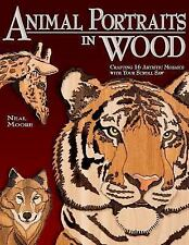 Animal Portraits in Wood : Crafting 16 Artistic Mosaics with Your Scroll Saw NEW