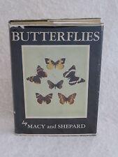 Macy & Shepard BUTTERFLIES A Handbook U.S.  1949 1stEd HC/DJ Univ. of Minnesota