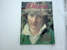 DIANA - OUR FUTURE QUEEN Paperback – 1981