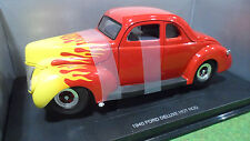 FORD DELUXE HOT ROD 1940 rge flamme 1/18 UNIVERSAL HOBBIES voiture custom tuning