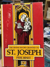 Divine Favors Granted to Saint Joseph by Pere Binet (1983, PB) Tan Books