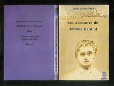 """Jean Giraudoux : Les aventures de Jêrome Bardini """" Editions Le Livre de Poche """""""