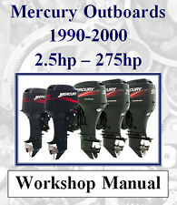 MERCURY OUTBOARD 1990 - 2000 2.5hp - 275hp WORKSHOP MANUAL ON CD OR DOWNLOAD