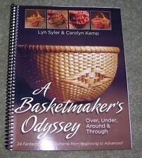 A Basket Maker's Odyssey by Lyn Syler & Carolyn Kemp