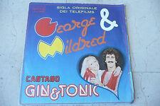 "GIN&TONIC""GEORGE&MILDRED-disco 45 giri DURIUM 1979 SIGLA TV """
