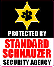 Protected By Standard Schnauzer Security Agengy Sticker