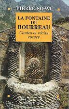 PIERRE SOAVI - LA FONTAINE DU BOURREAU / CONTES ET RECITS CORSES - ALBIN MICHEL