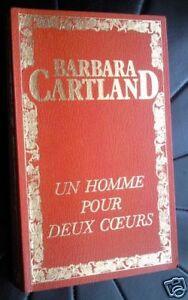 Livre ROMAN Barbara Cartland UN HOMME POUR DEUX COEURS