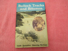 bullock tracks and bitumen south australias motoring heritage nicol hb/dc