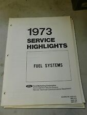 Nos 1973 Ford Mustang Torino Thunderbird Fuel Systems Shop Features Manual