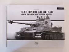 Tiger I on the Battlefield - World War Two Photobook Series Vol. 7 - 112 Pages