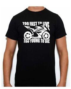 TOO FAST TO LIVE T-SHIRT  SUZUKIE KTM CAM-AM HONDA DUCATI YAMAHA TRIUMPH