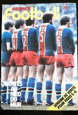FRANCE FOOTBALL 3/02/1981; Semaine de vérité pour Paris S.-G./ Nantes