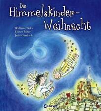 Die Himmelskinder-Weihnacht von Dieter Faber und Wolfram Eicke (2014, Gebundene