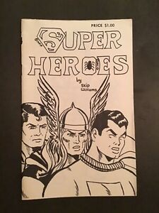 RARE ITEM! SUPERHEROES BY SKIP WILLIAMS SELFPUB WITH FINE ART SUPER HEROES 1977?