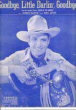 "SOUTH OF THE BORDER Sheet Music ""Goodbye, Little Darlin'"" Gene Autry"