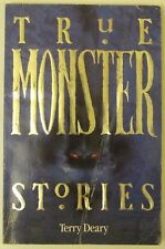 """TRUE MONSTER STORIES"", Terry Deary, Hippo Children's Scholastic paperback, G+"