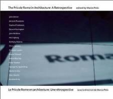 The Prix de Rome in Architecture: A Retrospective by
