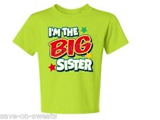 I'M The Big Sister With Green Asst. Color TEE SIZE 6 Months To 18-20=XL THE BEST