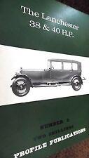 PROFILE PUBLICATIONS CAR #5: THE LANCHESTER 38 & 40 H.P. (1966)