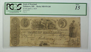 April 2 1829 $5 Bank of Maryland Baltimore MD PCGS 15 Haxby MD-95-G40
