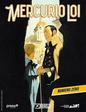 MERCURIO LOI numero 0 (ZERO) - Sergio Bonelli Editore