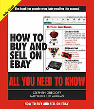 How to Buy and Sell on eBay: All You Need to Know, Very Good Condition Book, Ste