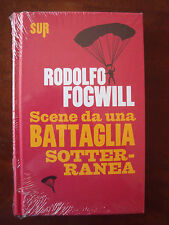 Scene da una battaglia sotterranea (Rodolfo FogWill) Sur  BA/6