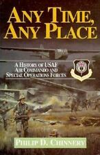 Any Time, Any Place: Fifty Years of the USAF Air Commando and Special-ExLibrary