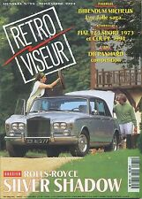 RETROVISEUR n°75  11/1994 ROLLS SILVER SHADOW PANHARD DB FIAT 124 SPORT & COUPE