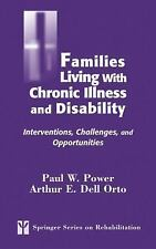 Springer Series on Rehabilitation: Families Living with Chronic Illness and Disa
