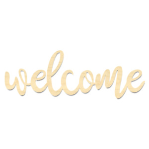 Welcome Sign-Wooden Welcome Wording-Laser Cut Welcome Sign
