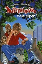Vétérinaire, Tome 1 : Vétérinaire c'est super ! de Desplat... | Livre | état bon