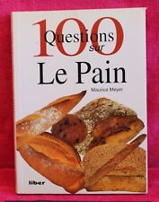 Le pain - Maurice Meyer