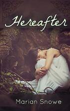 Hereafter by Marian Snowe (2016, Paperback)