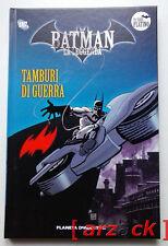 BATMAN LA LEGGENDA Serie Platino 25 TAMBURI DI GUERRA Planeta DeAgostini