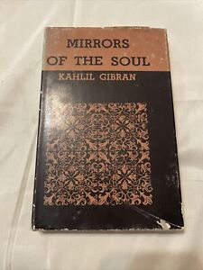 Mirrors Of The Soul Kahlil Gibran 1965 Philosophical Library