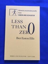 LESS THAN ZERO - UNCORRECTED PROOF OF BRET EASTON ELLIS' FIRST BOOK