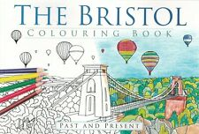 BRISTOL Colouring Book: Past & Present Local History Pictures