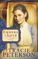 Embers of Love (Striking a Match, Book 1), Peterson, Tracie, Good Book