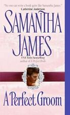 LIKE NEW   A Perfect Groom by Samantha James (2004, Paperback)